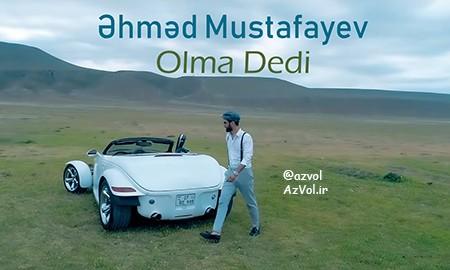 دانلود آهنگ آذربایجانی جدید Ahmed Mustafayev به نام Olma Dedi